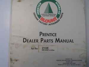 Prentice 210e 210 E Hydro Ax Dealer Parts Manual S n 52961 And After