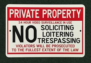 Private Property Video Surveillance No Solicitiong 18 Inch By 12 Inch Metal Sign
