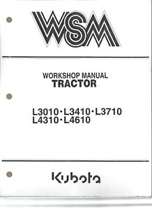 Kubota L3010 l3410 l3710 l4310 l4610 Workshop Service Repair Manual 97897 12192