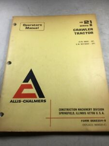 Allis Chalmers 21b Crawler Tractor Operators Manual
