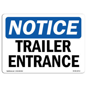 Osha Notice Trailer Entrance Sign Heavy Duty Sign Or Label