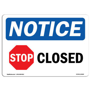 Osha Notice Closed Sign With Symbol Heavy Duty Sign Or Label