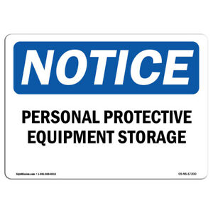 Osha Notice Personal Protective Equipment Storage Sign Heavy Duty