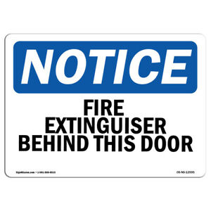 Osha Notice Fire Extinguisher Behind This Door Sign Heavy Duty