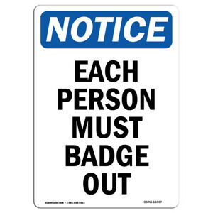 Osha Notice Each Person Must Badge Out Sign Heavy Duty Sign Or Label