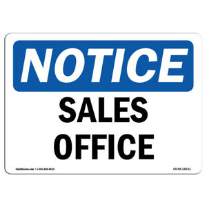Osha Notice Sales Office Sign Heavy Duty Sign Or Label