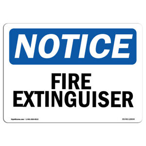 Osha Notice Fire Extinguisher Sign Heavy Duty Sign Or Label