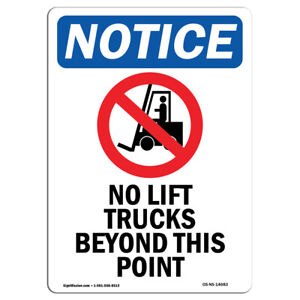 Osha Notice No Lift Trucks Beyond Sign With Symbol Heavy Duty
