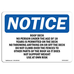 Osha Notice Roof Deck No Person Under The Age Of 18 Sign Heavy Duty
