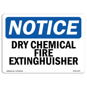 Osha Notice Dry Chemical Fire Extinguisher Sign Heavy Duty Sign Or Label