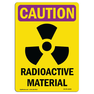 Osha Caution Radiation Sign Radioactive Materials made In The Usa