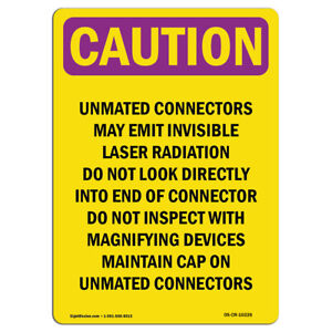 Osha Caution Radiation Sign Danger Unmated Connectors May Emit Invisible