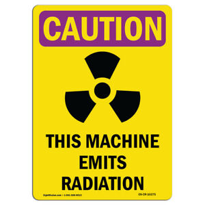 Osha Caution Radiation Sign Emits Radiation Bilingual made In The Usa