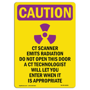 Osha Caution Radiation Sign Ct Scanner Emits Radiation Do With Symbol