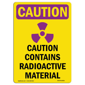 Osha Caution Radiation Sign Contains Radioactive Material made In The Usa