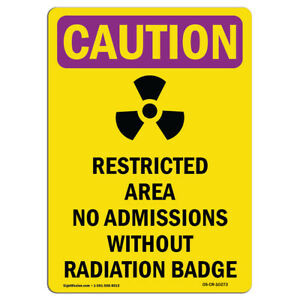 Osha Caution Radiation Sign Restricted Area Radiation Badge made In The Usa