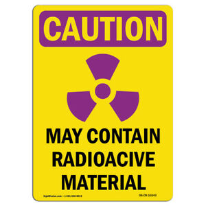 Osha Caution Radiation Sign May Contain Radioactive Material made In The Usa