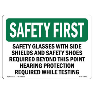 Osha Safety First Sign Safety Glasses With Side Shields And Safety