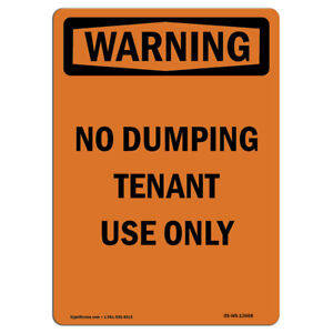 Osha Warning Sign No Dumping Tenant Use Only Bilingual made In The Usa