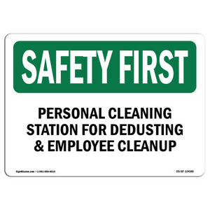 Osha Safety First Sign Personal Cleaning Station For Dedusting
