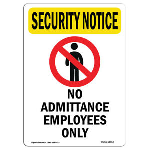 Osha Security Notice Sign No Admittance Employees Only With Symbol