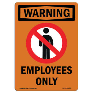 Osha Warning Sign Employees Only With Symbol made In The Usa