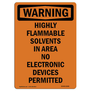 Osha Warning Sign Highly Flammable Solvents In Area No Electronic