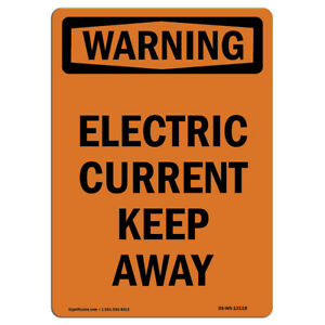 Osha Warning Sign Electric Current Keep Away made In The Usa