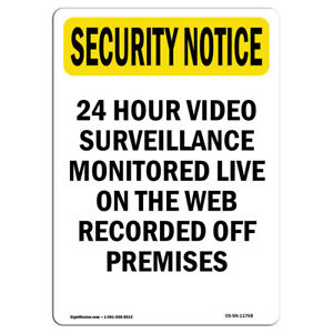 Osha Security Notice Sign 24 Hour Video Surveillance made In The Usa