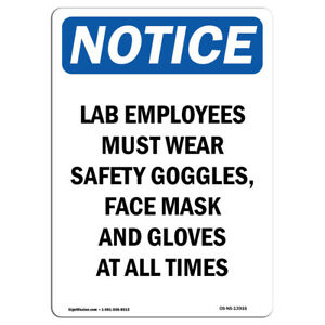 Osha Notice Lab Employees Must Wear Safety Goggles Sign Heavy Duty