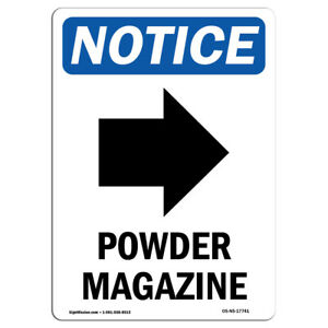 Osha Notice Powder Magazine right Arrow Sign With Symbol Heavy Duty