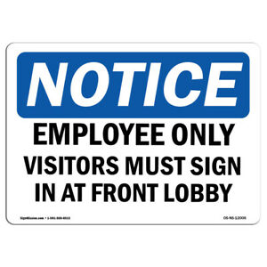 Osha Notice Employees Only Visitors Must Sign In At Sign Heavy Duty