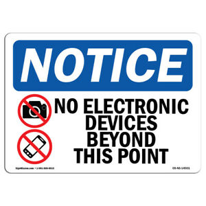 Osha Notice No Electronic Devices Beyond Sign With Symbol Heavy Duty