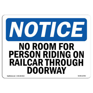 Osha Notice No Room For Person Riding On Railcar Through Sign Heavy Duty