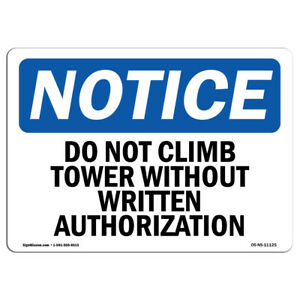 Osha Notice Do Not Climb Tower Without Written Authorization Sign Label