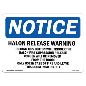 Osha Notice Halon Release Warning Holding This Button Sign Heavy Duty
