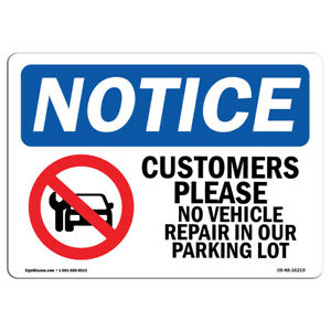 Osha Notice Notice No Vehicle Repairs In Our Lot Sign Heavy Duty