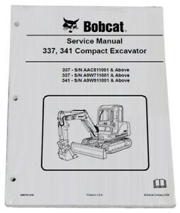 Bobcat 337 341 Compact Excavator Service Manual Shop Repair Book 3 Pn 6986746