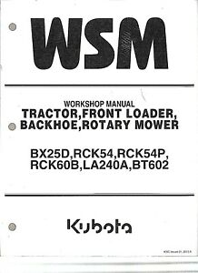 Kubota Bx25d Tractor Loader Backhoe Rotary Mower Workshop Manual 9y111 08570