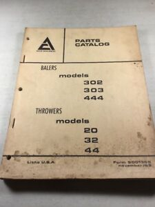 Allis Chalmers 302 303 444 Balers And 20 32 44 Throwers Parts Catalog