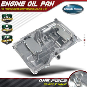 New Engine Oil Pan Sump For Ford Fusion Mercury Milan L4 2 3l V6 3 0l 06 09
