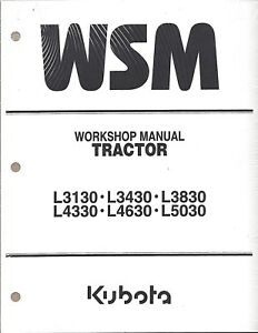 Kubota L3130 L3430 l3830 l4330 l4630 l5030 Workshop Service Manual 97897 13000