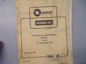 Prentice 16 Inch Bunching Saw Operation Maintenance Manual Hydro Ax