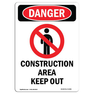 Osha Danger Sign Construction Area Keep Out Heavy Duty Sign Or Label