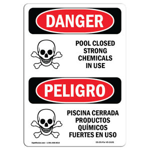 Osha Danger Pool Closed Strong Chemicals In Use Heavy Duty Sign Or Label