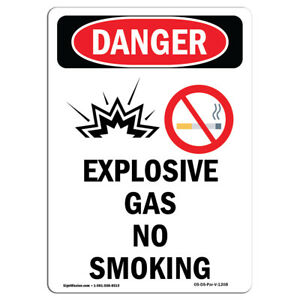 Osha Danger Sign Explosive Gas No Smoking Spanish Heavy Duty Sign Or Label