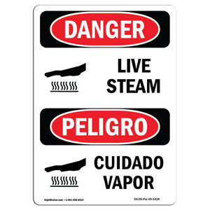 Osha Danger Sign Live Steam Heavy Duty Sign Or Label