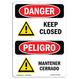 Osha Danger Sign Keep Closed Heavy Duty Sign Or Label