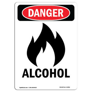 Osha Danger Sign Alcohol Heavy Duty Sign Or Label