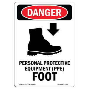 Osha Danger Sign Personal Protective Equipment Foot Heavy Duty Sign Or Label